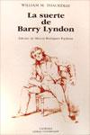 LA SUERTE DE BARRY LYNDON, William M. Thackeray