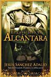 EL CABALLERO DE ALCÁNTARA, Jesús Sánchez Adalid