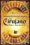 EL CIRUJANO DE AL-ANDALUS - Antonio Cabanillas de Blas