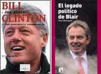 BILL CLINTON. UNA PRESIDENCIA INCOMPRENDIDA y EL LEGADO POLÍTICO DE BLAIR. Joe Klein y Rosa Massagué