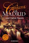 CONJURA EN MADRID. José Calvo Poyato