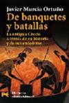 DE BANQUETES Y BATALLAS. Javier Murcia Ortuño
