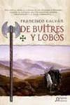 De buitres y lobos. Francisco Galván