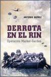 DERROTA EN EL RIN, Antonio Muñoz