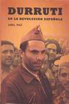 Durruti en la Revolución española. Abel Paz