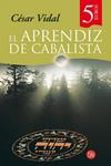 EL APRENDIZ DE CABALISTA. César Vidal