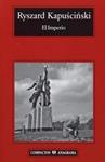 El Imperio. Ryszard Kapuscinsky