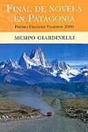 Final de novela Patagonio. Mempo Giardinelli