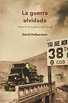 LA GUERRA OLVIDADA, David Halberstam