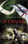 Héroes. Enrique de Diego