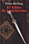 EL KILIM DE LA PRINCESA, Peter Berling