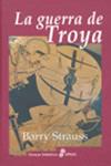 La Guerra de Troya. Barry Strauss