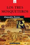 LOS TRES MOSQUETEROS. Alejandro Dumas
