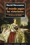 EL MUNDO SEGÚN LOS VICTORIANOS, David Newsome