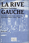 LA RIVE GAUCHE, Herbert Lottman