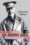 GENERAL JUAN HERNÁNDEZ SARAVIA: EL AYUDANTE MILITAR DE AZAÑA, Manuela Aroca Mohedano