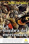 LA SOMBRA DEL MERCENARIO, Rufino Fernández