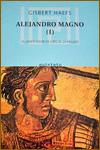 ALEJANDRO MAGNO - Gisbert Haefs