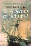 DE ALGECIRAS A ESTAMBUL – Francisco Núñez Roldán
