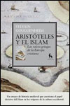 ARISTÓTELES Y EL ISLAM - Sylvain Gouguenheim