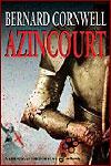 AZINCOURT - Bernard Cornwell