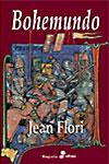 BOHEMUNDO - Jean Flori