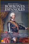 LOS BORBONES ESPAÑOLES - Juan Granados