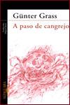 LA HISTORIA NO SE HUNDE. A PASO DE CANGREJO - Günter Grass