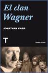 EL CLAN WAGNER - Jonathan Carr