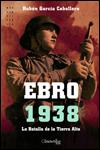 EBRO 1938 - Rubén García Cebollero