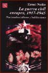 LA GUERRA CIVIL EUROPEA, 1917-1945 - Ernst Nolte