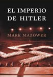 EL IMPERIO DE HITLER, de Mark Mazower