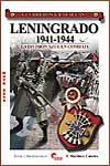 LENINGRADO 1941-1944, LA DIVISIÓN AZUL EN COMBATE - Francisco Martínez Canales