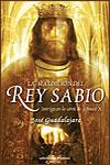LA MALDICIÓN DEL REY SABIO - José Guadalajara