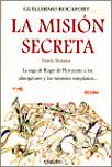 LA MISIÓN SECRETA - Guillermo Rocafort