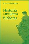HISTORIA DE LAS MUJERES FILÓSOFAS - Gilles Ménage