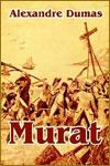 MURAT - Alejandro Dumas