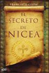 EL SECRETO DE NICEA - Francisco Gijón