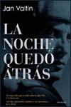 LA NOCHE QUEDÓ ATRÁS - Jan Valtin