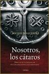 NOSOTROS LOS CÁTAROS - Michel Roquebert