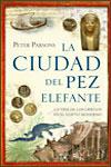 LA CIUDAD DEL PEZ ELEFANTE - Peter Parsons