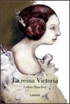 LA REINA VICTORIA - Lytton Strachey