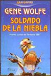 SOLDADO DE LA NIEBLA - Gene Wolfe