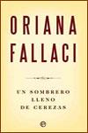 UN SOMBRERO LLENO DE CEREZAS - Oriana Fallaci