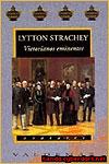 VICTORIANOS EMINENTES - Lytton Strachey