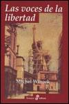 LAS VOCES DE LA LIBERTAD - Michel Winock