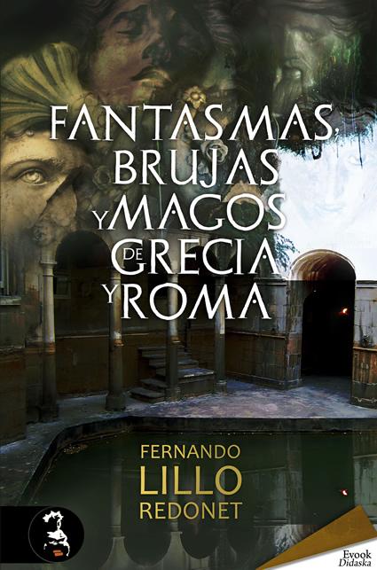 fantasmas-brujas-y-magos-de-grecia-y-roma-ebook-9788415415411