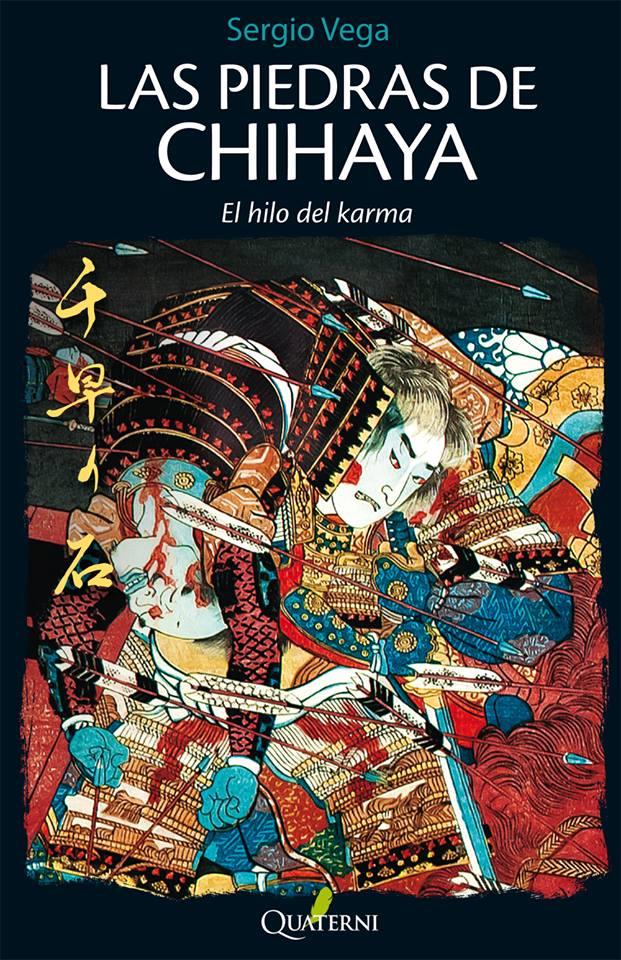 LAS PIEDRAS DE CHIHAYA: EL HILO DEL KARMA - Sergio Vega