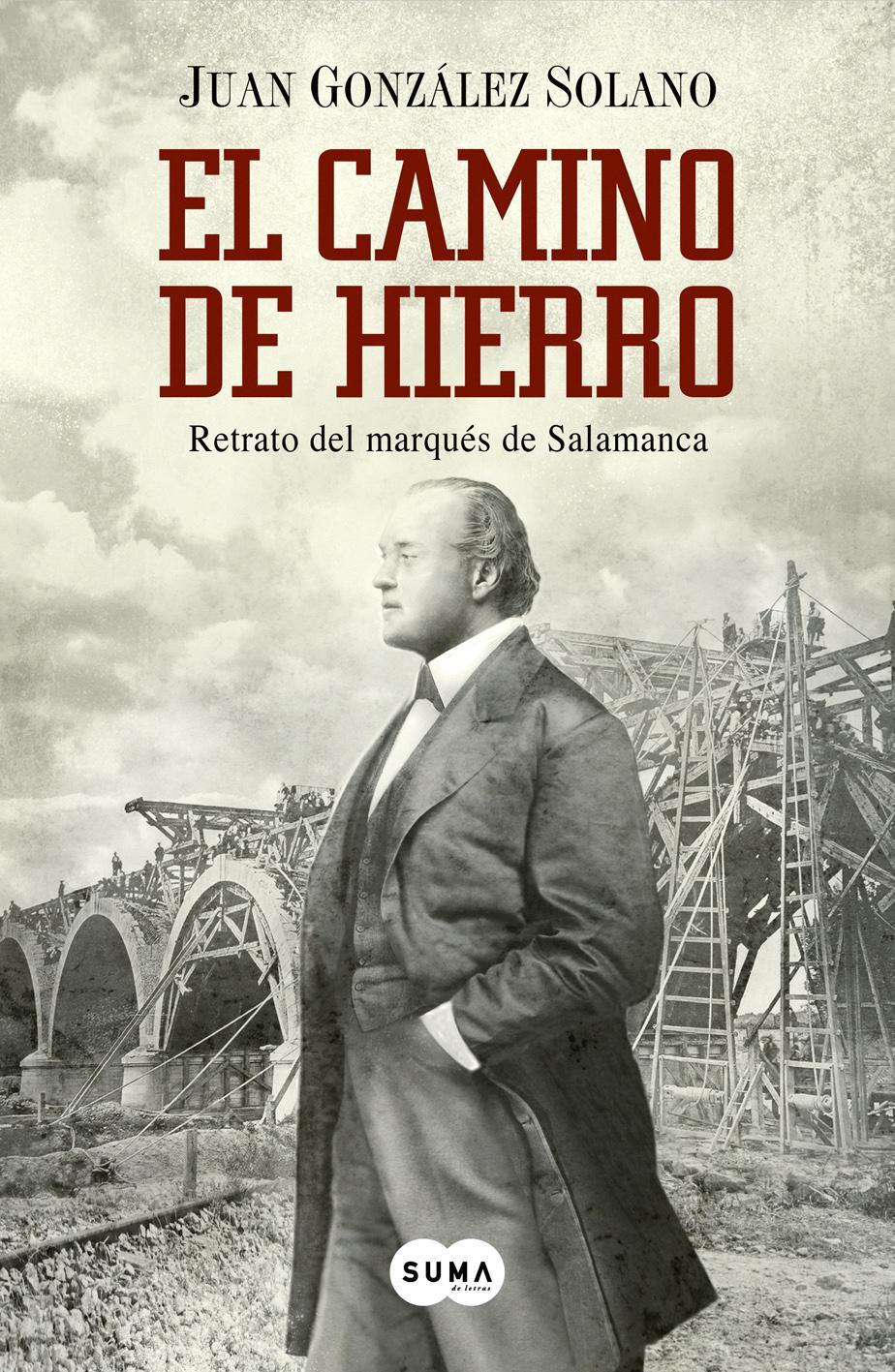 el-camino-de-hierro-retrato-del-marques-de-salamanca-9788483656174