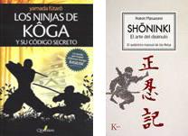 LOS NINJAS DE KOGA Y SU CÓDIGO SECRETO - Yamada Fûtarô. SHONINKI, EL ARTE DEL DISIMULO - Natori Masazumi